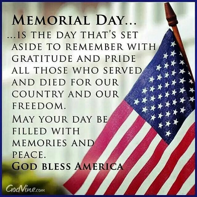 Memorial-Day...Is-the-day-thats-set-aside-to-remember-with-gratitude-and-pride-All-those-who-served-and-died-for-our-country-and-our-freedom.-May-your-day-be-...